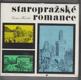 Staropražské romance - Čtení o tom, jak se žilo před sto lety