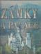 Zámky a paláce - nejkrásnější a nejzajímavější