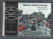 Hlavní města Evropy - pro čtenáře od 9 let