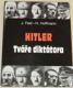 Hitler - tváře diktátora