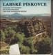 Labské pískovce - Labskije pesčaniki = Die Elbsandsteine = The Elbe sandstone rocks