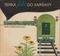 Terka jede do Varšavy - Pro čtenáře od 7 let