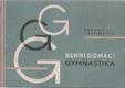 Denní domácí gymnastika - Zdraví - síla - krása