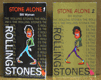 Stone Alone I - II the story of a rock'n'roll band