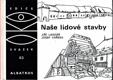 Naše lidové stavby - pro čtenáře od 12 let