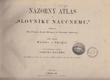 Názorný atlas k 'Slovníku naučnému' - obrazová část. Čásť II. Národo- a dějepis