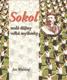Sokol - malé dějiny velké myšlenky