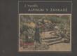 Alpinum v zahradě. Díl I - 58 osmibarevných fotografií!!!