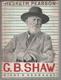 Bernard Shaw, jeho život a osobnost