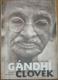 Gándhí člověk - příběh jeho transformace