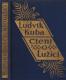 Čtení o Lužici - Cesty z roků 1886-1923 LUŽICE