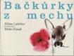Bačkůrky z mechu - pro nejmenší čtenáře