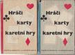Hráči I - II (karty - karetní hry)