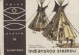 Indiánskou stezkou - Pro čtenáře od 12 let