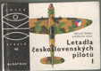 Letadla československých pilotů I
