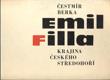EMIL FILLA. Krajina Českého středohoří