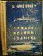Strážci polární stanice - Fantastický román