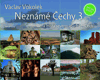 Neznámé Čechy - posvátná místa severozápadních Čech III.