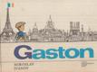 Gaston, tvůj kamarád z Francie - Pro malé čtenáře