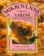 Mikrovlnné vaření - velká kuchařka pro mikrovlnné trouby