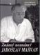 Známý neznámý Jaroslav Marvan