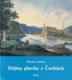 Dějiny plavby v Čechách sv. 1 - 2 (Plavba veslová, plachetní, samotíží a vlekem živou silou, Plavba strojním pohonem)