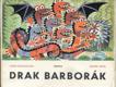 Drak Barborák - Ztracený král Kulajda LEPORELO