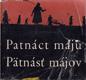 Patnáct májů - Pätnásť májov - česká a slovenská poezie 1954-1960