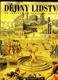Dějiny lidstva - od pravěku do konce dvacátého století