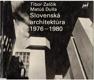 Slovenská architektúra 1976-1980. SORELA SLOVENSKY