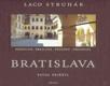 Bratislava Posonium, Breslawa, Pozsony, Pressburg
