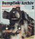 Dampflok-Archiv 2. Baureihen 41 bis 59