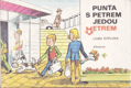 Puňta s Petrem jedou metrem. LEPORELO POP-UP BOOK METRO