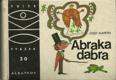 Abraka dabra - malá kouzelnická učebnice