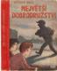 Největší dobrodružství - román pro chlapce