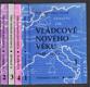Vládcové nového věku I - IV (Knihy o vůdčích osobnostech druhé poloviny XVII. století)