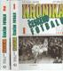 Kronika českého fotbalu I - II