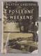 Poslední weekend - Detektivní román
