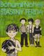 Šťastný Ferda - Pro děti od 7 let