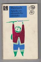 Agaguk, syn eskymáckého náčelníka
