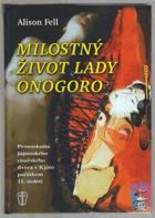 Milostný život lady Onogoro - promiskuita japonského císařského dvora v Kjótó počátkem 11 ...