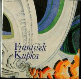 František Kupka. Monografie s ukázkami z malířského díla