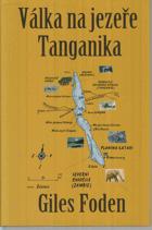 Válka na jezeře Tanganika - podivný příběh boje o jezero