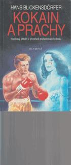Kokain a prachy - Napínavý příběh z prostředí profesionálního boxu