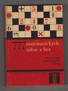 777 matematických zábav a her - Z učiva 6.-9. roč. zákl. devítileté školy