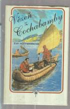 Vězeň z Cochabamby - román o cestovateli a přírodovědci Tadeáši Haenkovi