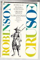 Robinson Crusoe - (mýtus a skutečnost)