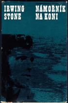Námořník na koni - život Jacka Londona - bez obalu