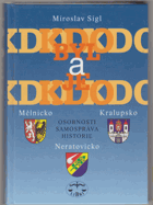 Kdo byl a kdo je - Mělnicko, Kralupsko, Neratovicko - osobnosti, samospráva, historie