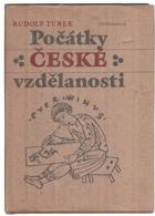 Počátky české vzdělanosti - od příchodu Slovanů do doby románské